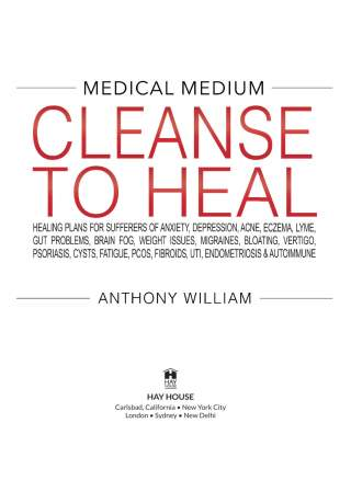 Cleanse to Heal by Anthony William